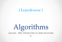 Algorithms } 002 } Data Structures } Introduction }