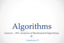 Algorithms } 007 } Analysis of randomized algorithms }