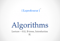Algorithms } 012 } Data Structures } B-Trees } Introduction }