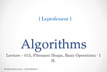 Algorithms } 015 } Data Structures } Fibonacci Heaps } Basic Operations } 1 }