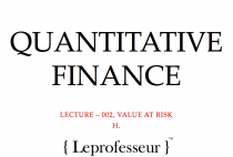 Quantitative Finance } 002 } Value-at-Risk (VaR) }