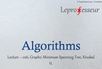 Algorithms } 026 } Graphs } Minimum Spanning Tree } Kruskal }