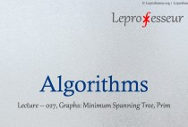 Algorithms } 027 } Graphs } Minimum Spanning Tree } Prim }