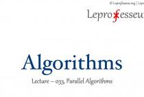 Algorithms } 033 } Parallel Algorithms }
