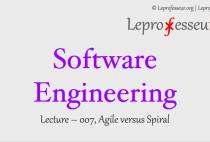 Software Engineering } 007 } Agile versus Spiral }