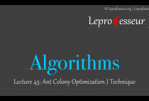 Algorithms } 045 } Ant Colony Optimization } Technique